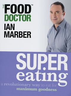 Supereating by Food Doctor Ian Marber, &pound;12.99