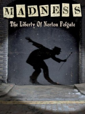 The Liberty of Norton Folgate by Madness - music review, marie claire