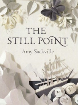The Still Point, by Amy Sackville
