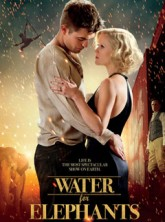Water for Elephants movie poster - Official, film, Robert Pattinson, Reese Witherspoon, Marie Claire