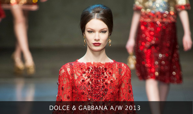 Dolce and Gabbana A/W 2013