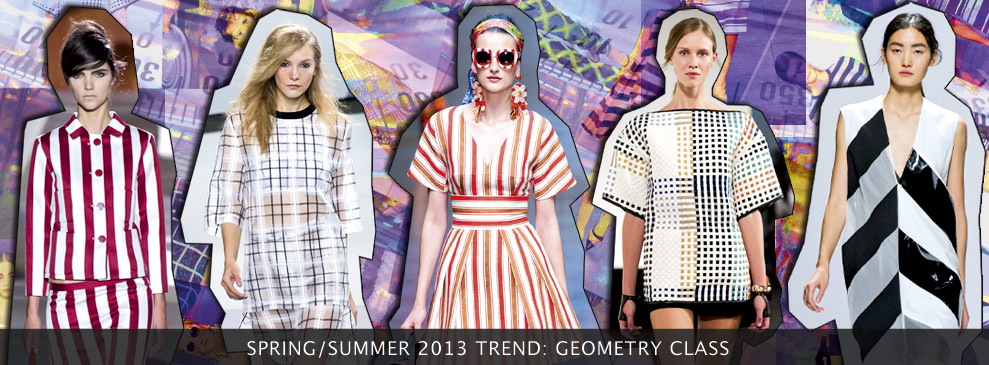 Spring/Summer 2013 Trend: Geometry class