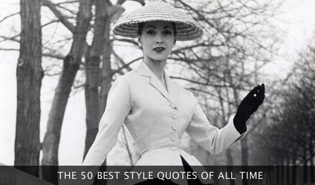 The 50 Best Style Quotes Of All Time
