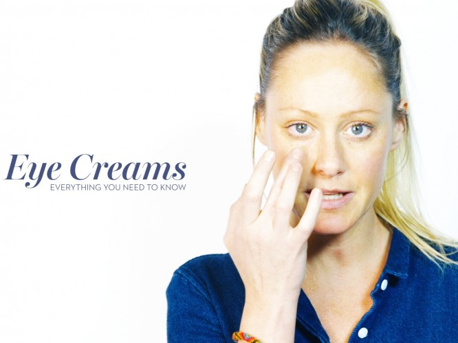VIDEO: All About Eye Creams